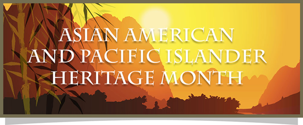 Asian heritage islander month pacific